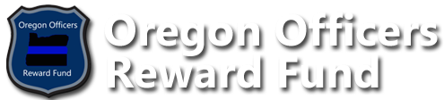 Oregon Officers Reward Fund